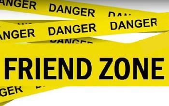 No, don't friendzone him please!
